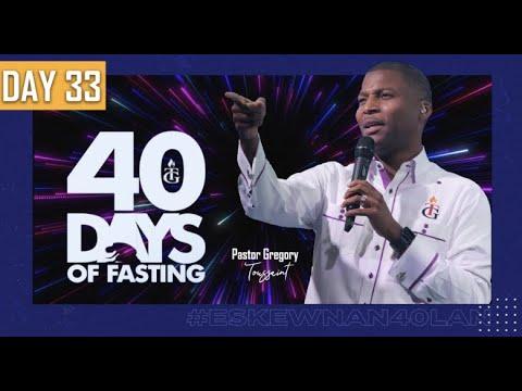 40 Jours  |    | 33ème Soirée | Pasteur Gregory Toussaint | Shekinah.fm