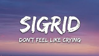 Sigrid - Don't Feel Like Crying (Lyrics) MP3