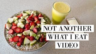 NOT ANOTHER WHAT I EAT VIDEO.