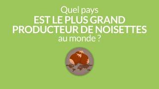 La semaine verte | Quel pays est le plus grand producteur de noisettes au monde?