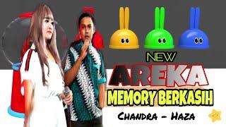 MEMORY BERKASIH | Chandra Rosalina - Haza New Areka 2019