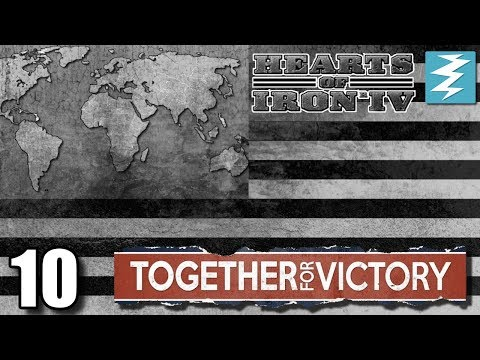 CRASH AND BURN [10] Together For Victory - Hearts of Iron IV HOI4 Paradox