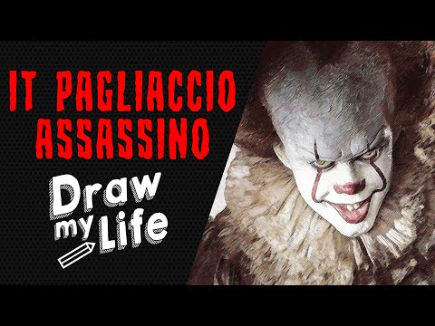 IT - PENNYWISE IL CLOWN ✎ DRAW MY LIFE