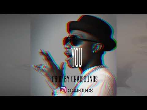 Wizkid X Mr Eazi Type Beat   YOU   Afrobeat Instrumental   Prod By Chai$ounds