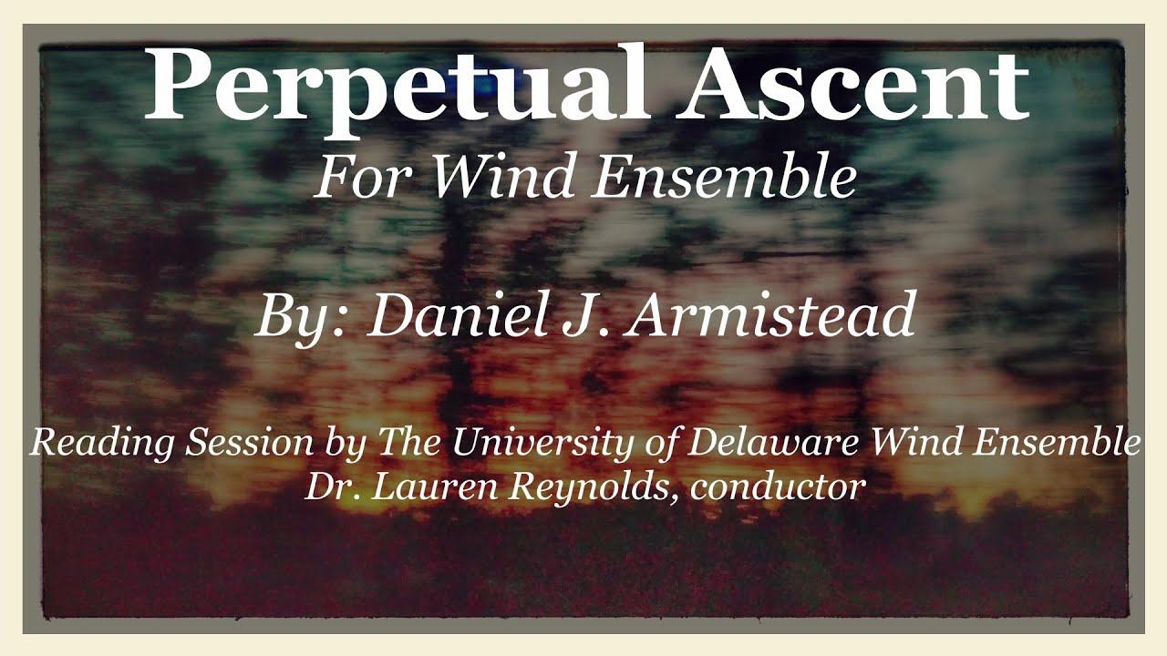 Perpetual Ascent: Wind Ensemble Composition