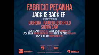 FABRÍCIO PEÇANHA- Jack Is Back (Wehbba Remix) [The Factoria]
