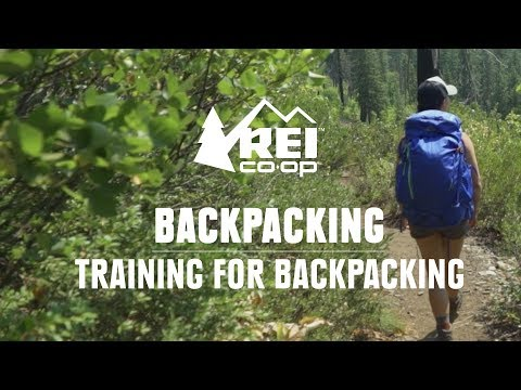 How to Train for Backpacking || REI
