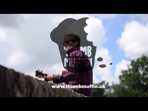 Will Procter - Don't You Worry - Thumbmuffin Productions - Music Video Production Company Manchester