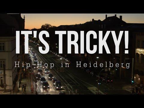 It's Tricky! - Hip Hop in Heidelberg Dokumentation (EXTENDED VERSION)