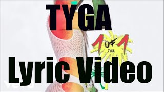 TYGA 1 OF 1 OFFICIAL LYRIC VIDEO HD