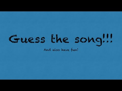 Guess the song and artist