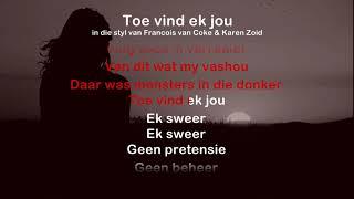 Toe Vind Ek Jou - ProTrax Karaoke Demo