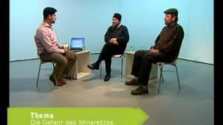 Aspekte des Islam - Die Gefahr des Minaretts 5/6