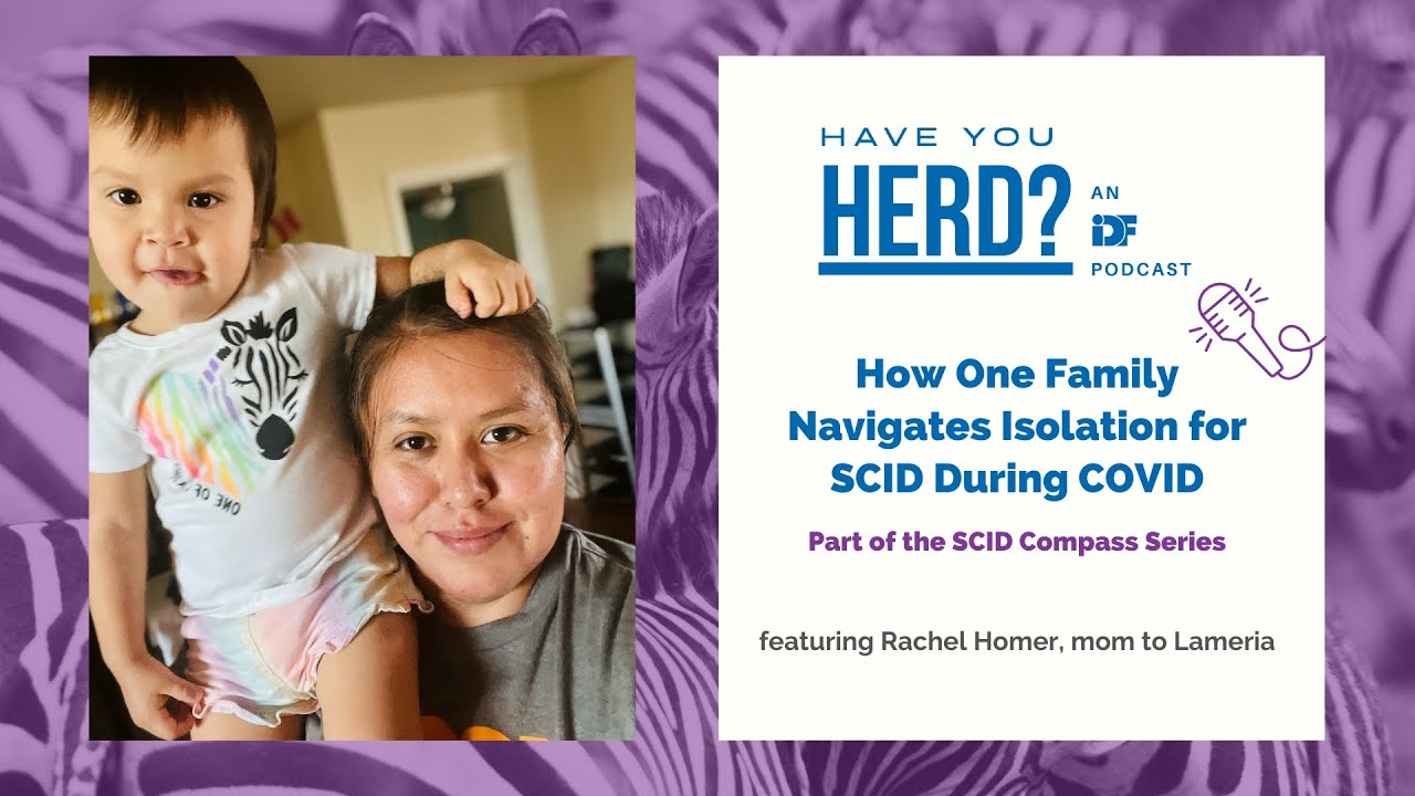 How One Family Navigates Isolation for SCID During COVID - Part of the SCID Compass Series