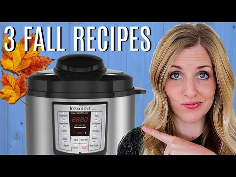3 FALL Instant Pot Recipes – Perfect for Beginners