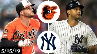 Baltimore Orioles vs New York Yankees Highlights (Game 2) | May 15, 2019