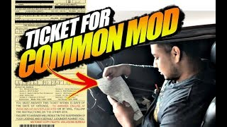 Cop Gives TICKET For Common Mod... Unreal!