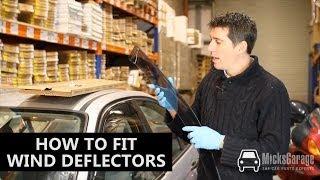 How to Fit Car Wind Deflectors