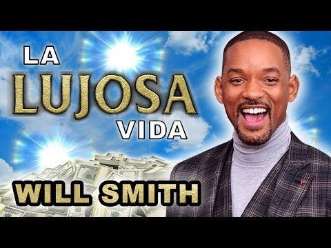 Will Smith | La Lujosa Vida | Fortuna