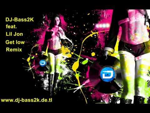 DJ-Bass2K - Lil Jon Get low Remix