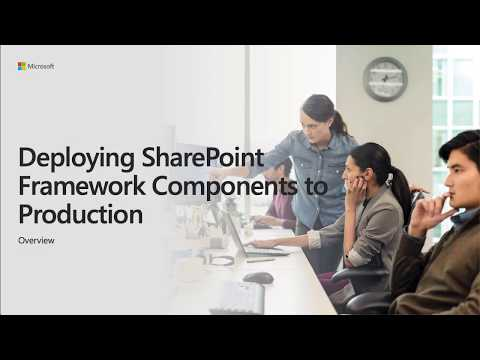 SharePoint Framework Training - Deploying SharePoint Framework Components to Production thumbnail