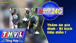 THVL | Người đưa tin 24G – (6g30 ngày 21/09/2017)