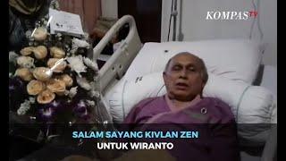 Salam Sayang Kivlan Zen untuk Wiranto