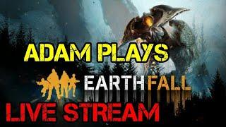 Adam Plays: Earthfall - Ep: 1