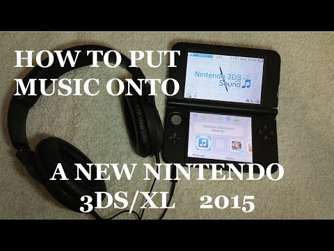 How to put music onto your Nintendo 3DSXL 2015