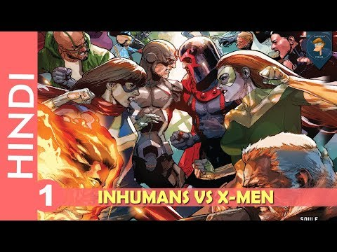 Inhumans Vs X-men--Episode 01 !!War begins!! / Marvel Comics in Hindi