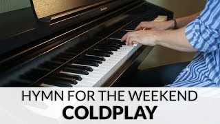 Coldplay - Hymn For The Weekend | Piano Cover