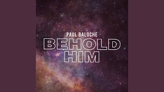 Play Behold Him (feat. Kim Walker-Smith)