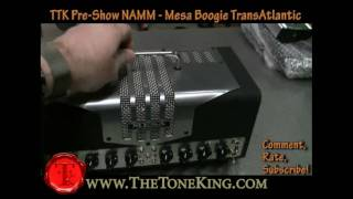 Mesa Boogie TransAtlantic - TTK Pre-Show NAMM 2010 10 Footage