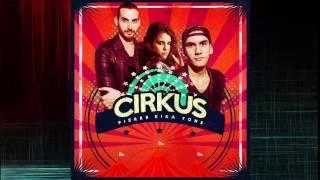 CIRKUS (Original Mix) - PierreTons & KIKA