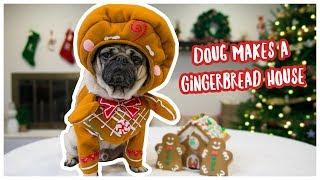 Doug Builds a Gingerbread House!