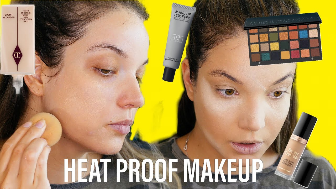HEAT PROOF EVERYDAY MAKEUP FOR HOT AND HUMID WEATHER