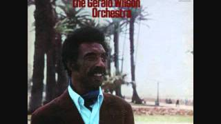The Gerald Wilson Orchestra - Down Here on The Ground