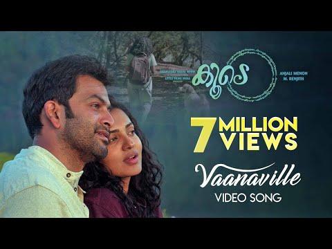 Koode | Vaanaville Song| Prithviraj Sukumaran, Parvathy, Nazriya Nazim| Anjali Menon| M Jayachandran