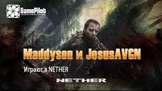 Maddyson и JesusAVGN играют в NETHER