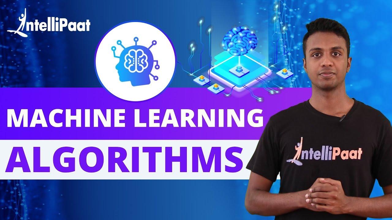 Machine Learning Algorithms | Data Science Algorithms | Intellipaat
