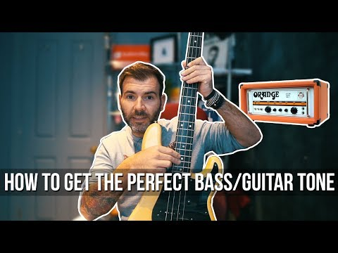 HOW TO GET THE PERFECT GUITAR/BASS TONE