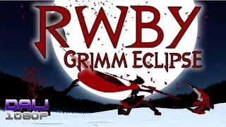 RWBY: Grimm Eclipse PC Gameplay 1080p 60fps