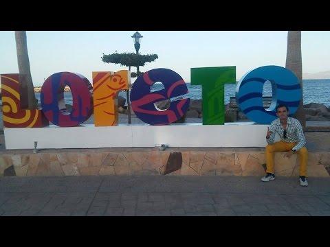 Viaje a la ciudad de Loreto, Baja California Sur.