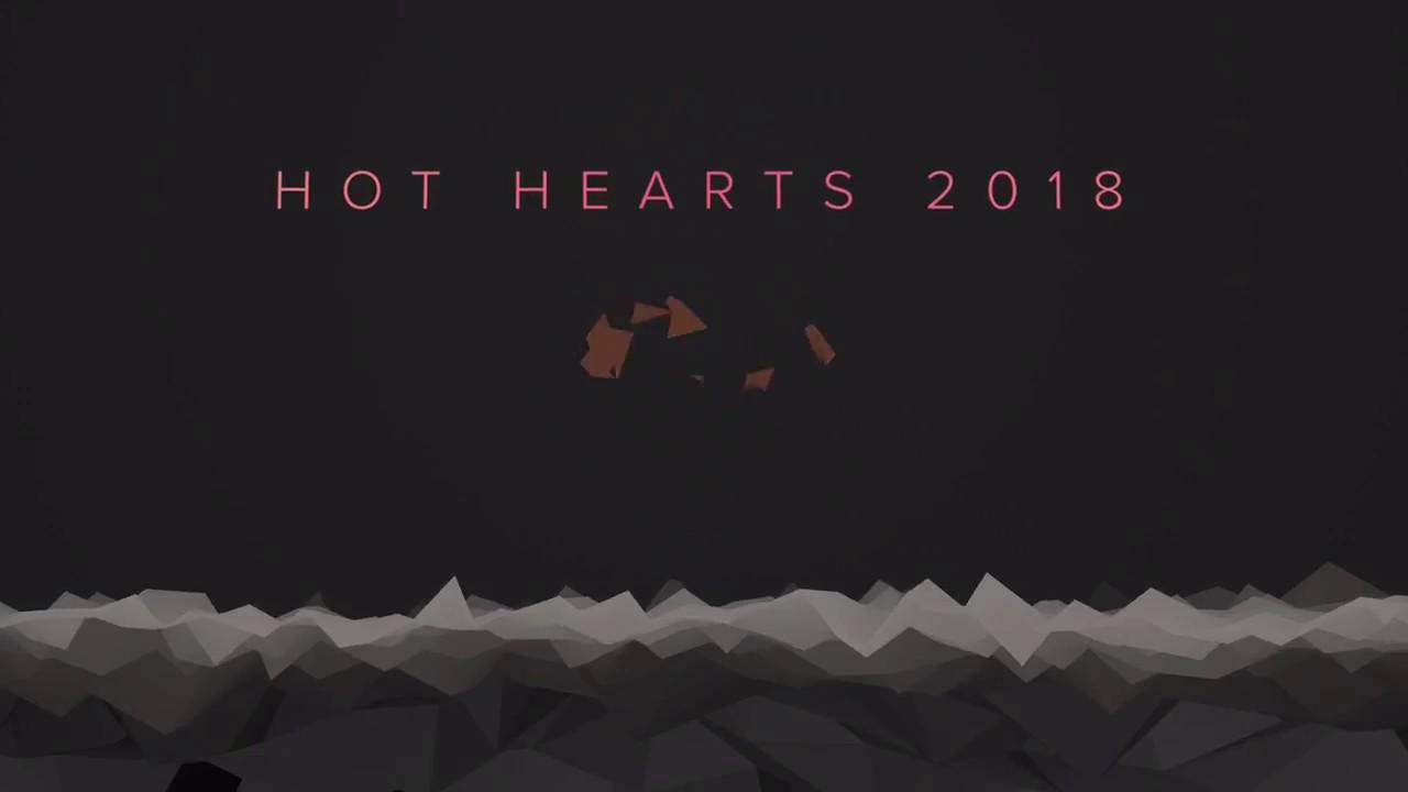 HOT HEARTS 2018 - YouTube