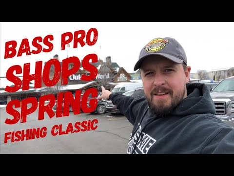 Bass Pro Shops Spring Fishing Classic 2019!
