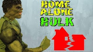 Home Alone HULK (2015) Hulk Fan Film