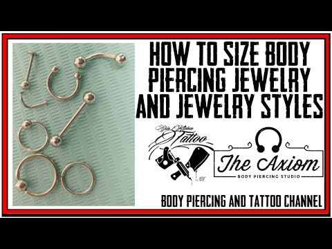 How To Size Body Piercing Jewelry & Common Styles