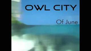 Owl city - Fuzzy Blue Lights