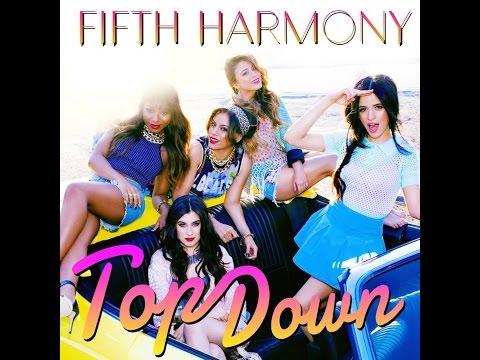 Fifth Harmony - Top Down (Lyrics on screen)