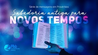 """2020-10-07  """"Sabedoria: o fundamento da existência""""  Pv 8.22-36 - Bel. Rogério Vieira - Est. Bíblico"""